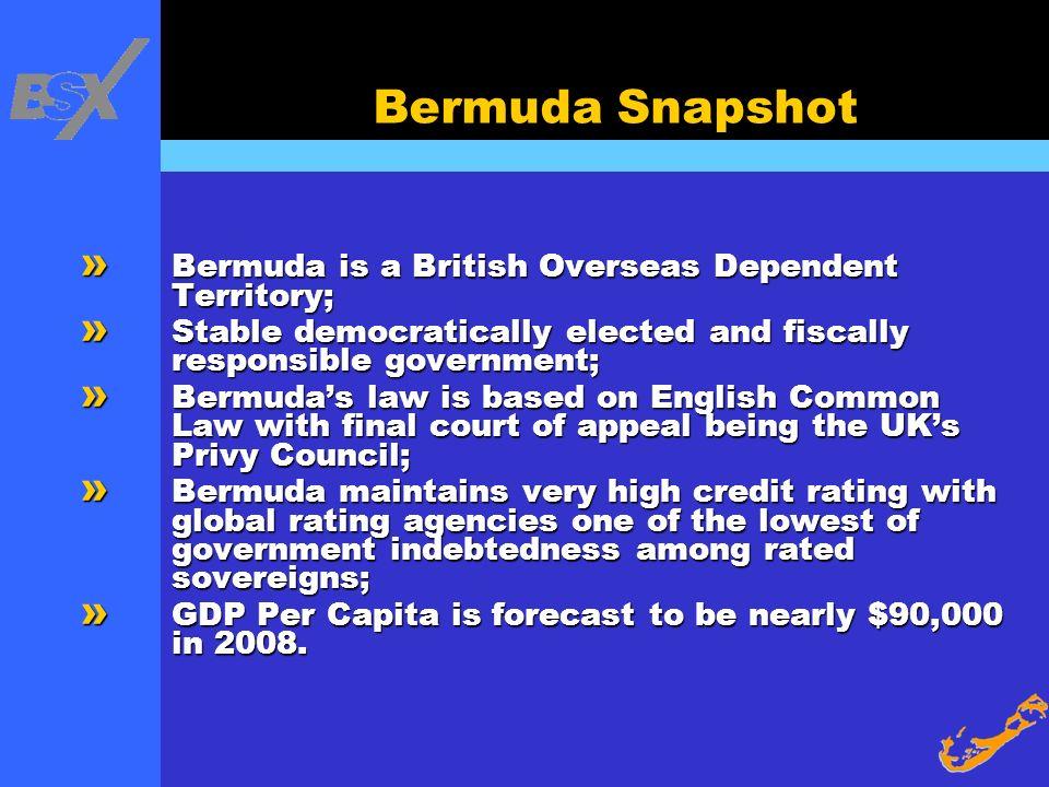 Bermuda Snapshot Bermuda is a British Overseas Dependent Territory;