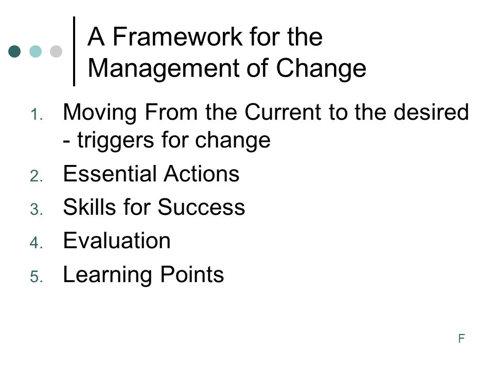 A Framework for the Management of Change