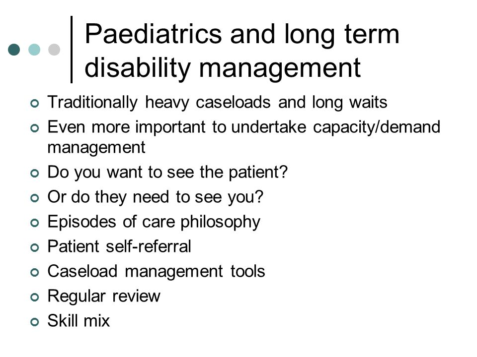 Paediatrics and long term disability management