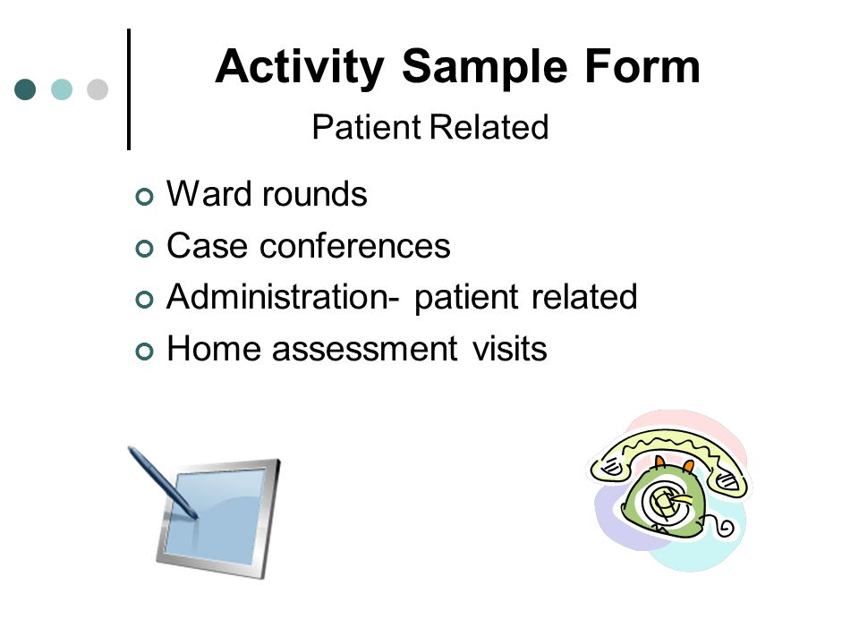Activity Sample Form Ward rounds Case conferences