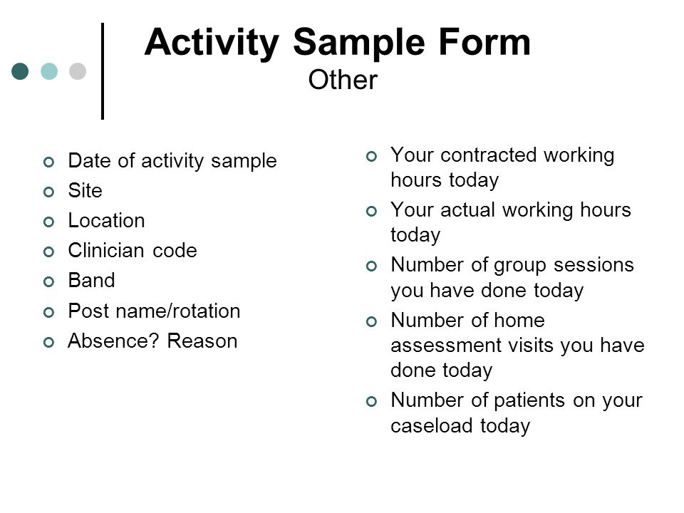 Activity Sample Form Other Your contracted working hours today