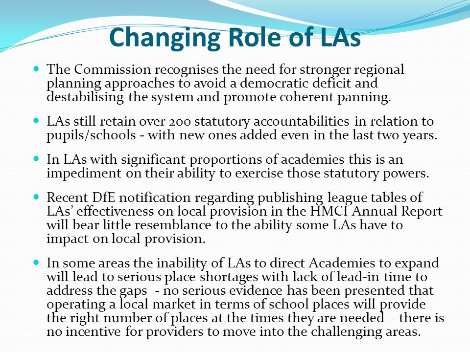 Changing Role of LAs