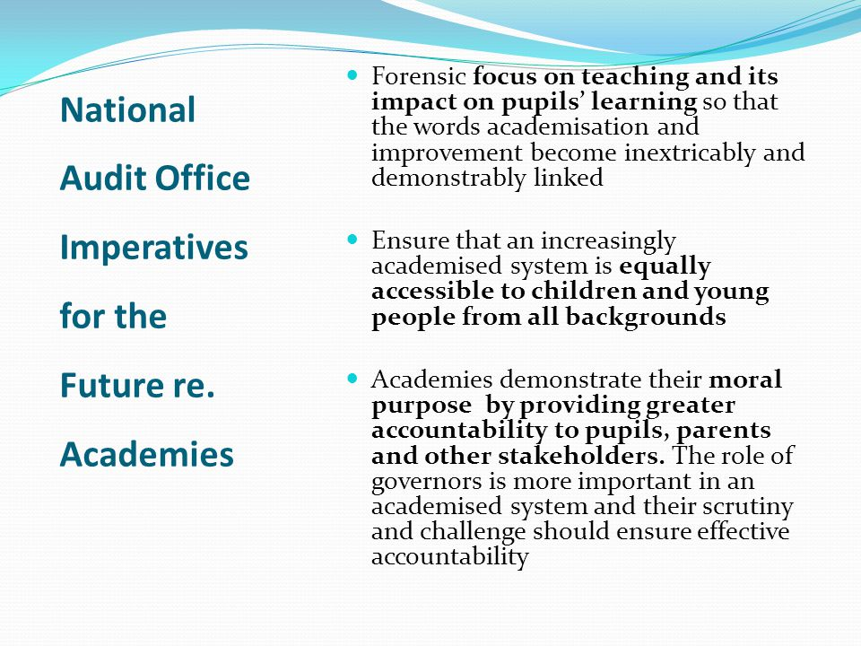 National Audit Office Imperatives for the Future re. Academies