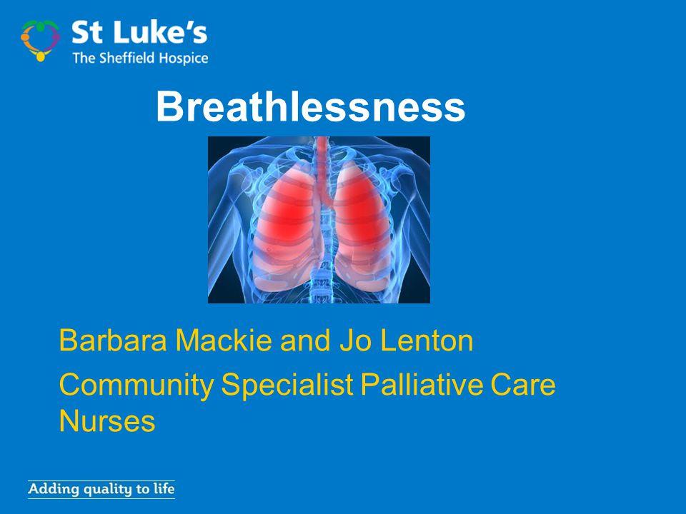 Breathlessness Barbara Mackie and Jo Lenton