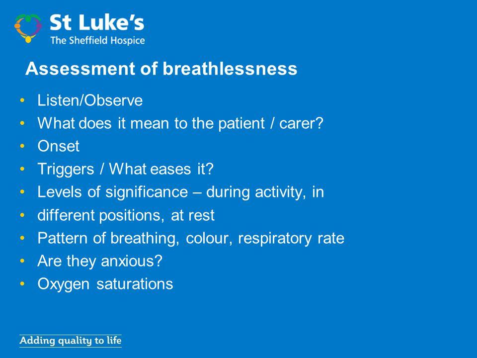 Assessment of breathlessness