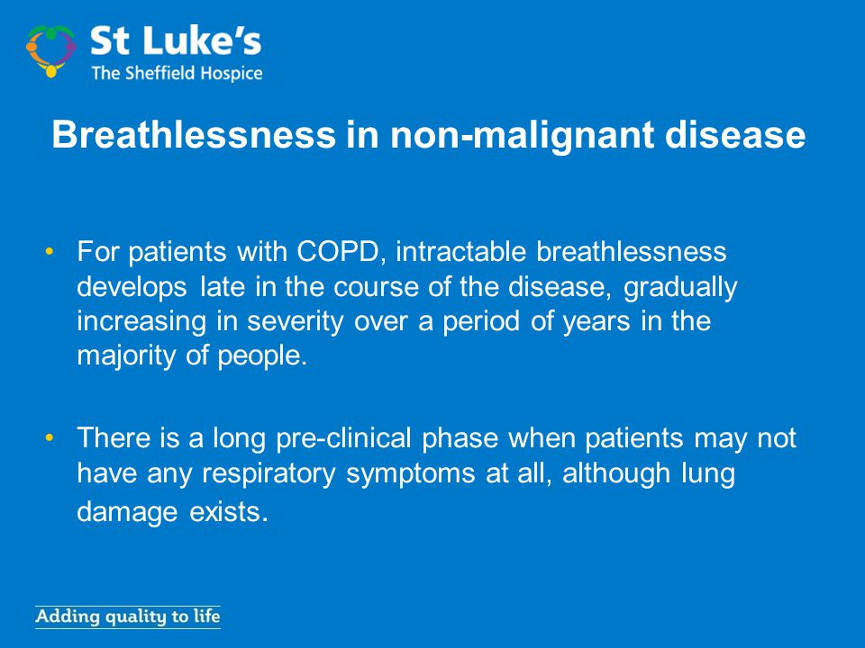 Breathlessness in non-malignant disease
