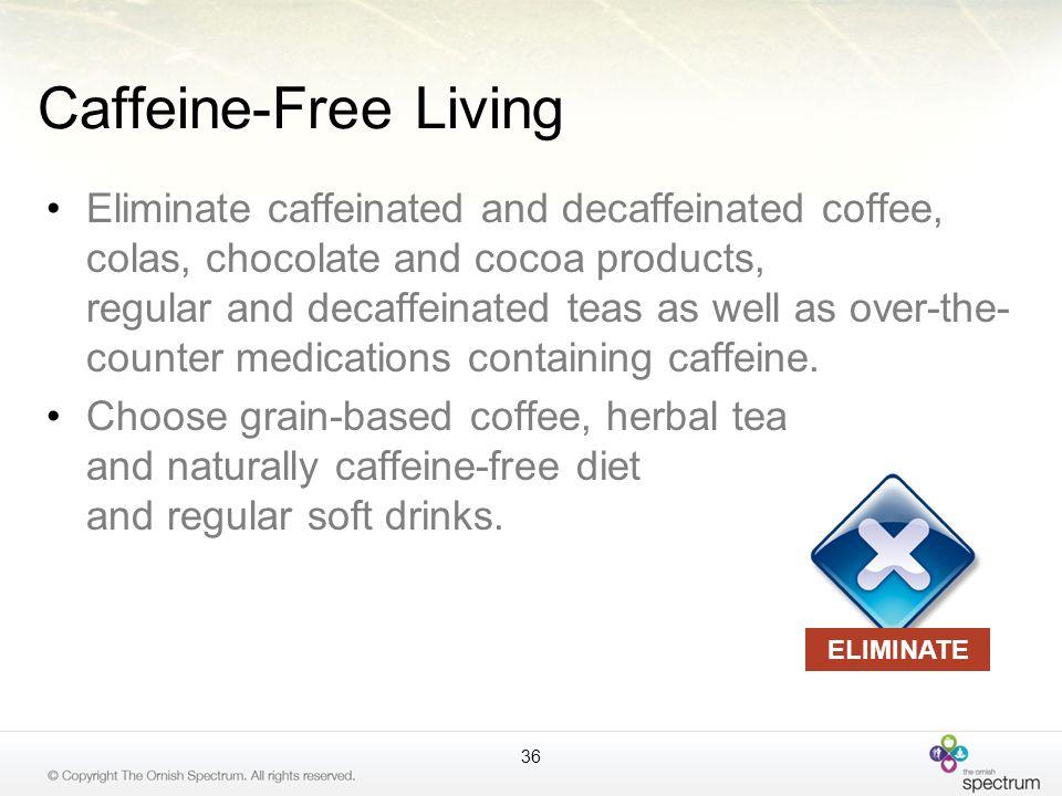 Caffeine-Free Living