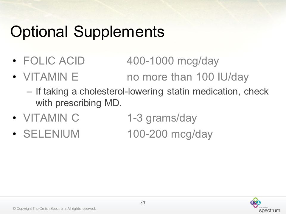 Optional Supplements FOLIC ACID 400-1000 mcg/day