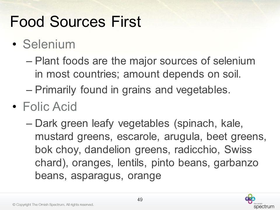 Food Sources First Selenium Folic Acid