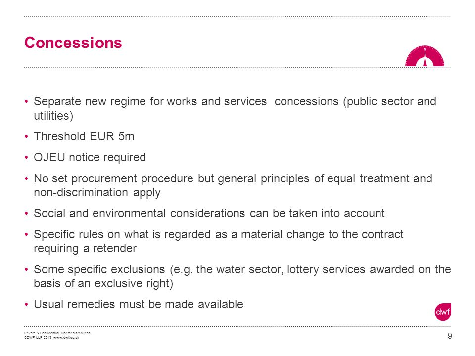 Concessions Separate new regime for works and services concessions (public sector and utilities)