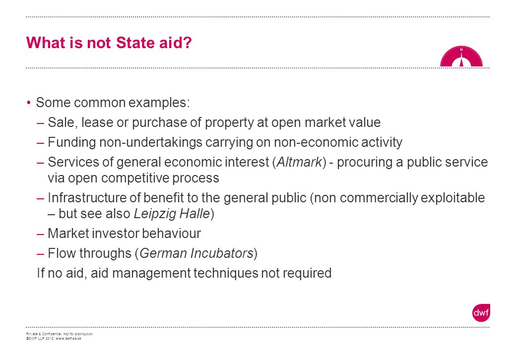 What is not State aid Some common examples: