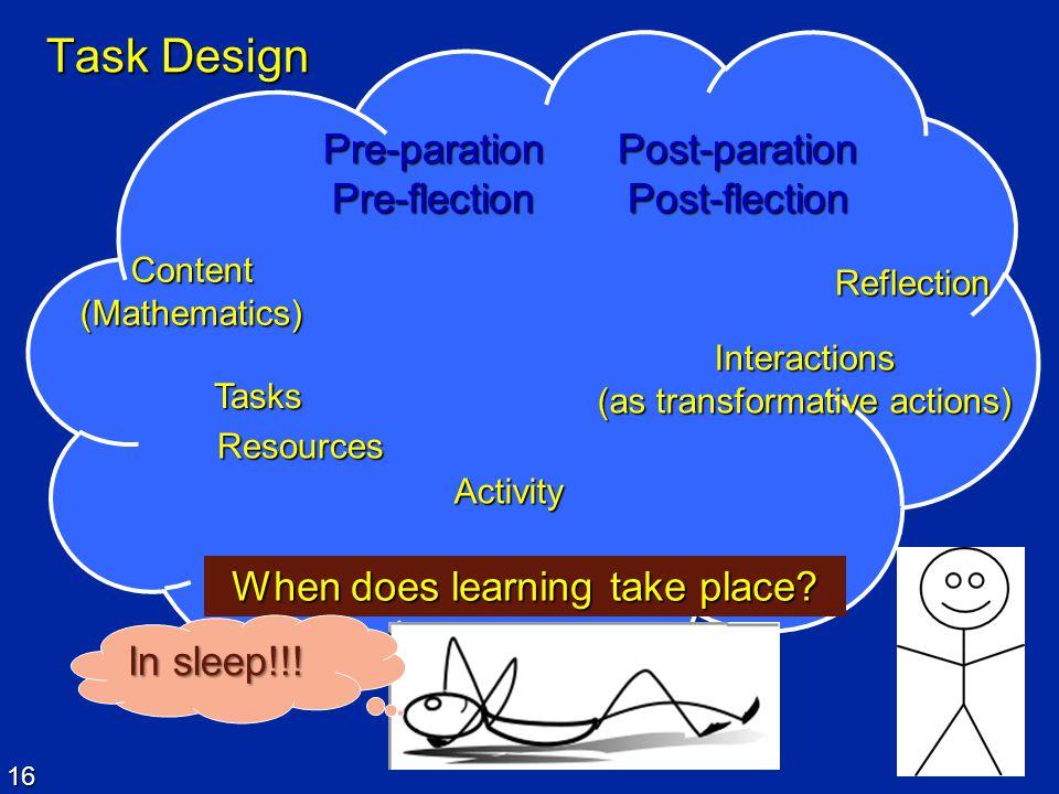 Task Design Pre-paration Pre-flection Post-paration Post-flection