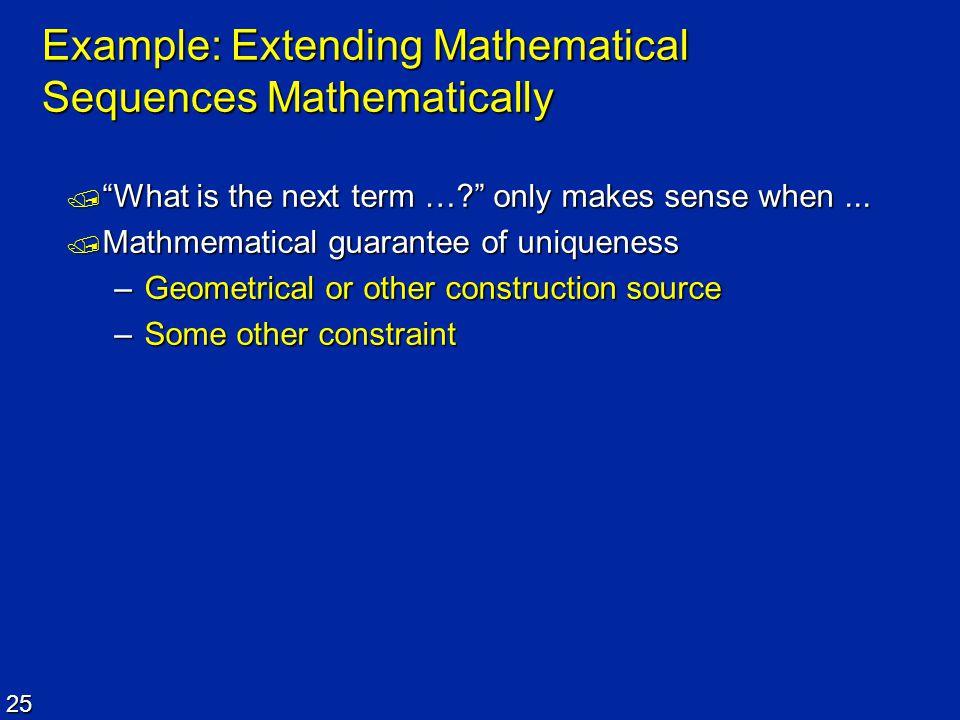 Example: Extending Mathematical Sequences Mathematically
