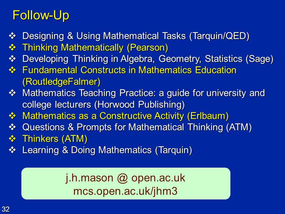 Follow-Up j.h.mason @ open.ac.uk mcs.open.ac.uk/jhm3