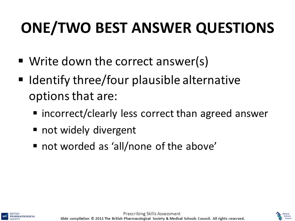 ONE/TWO BEST ANSWER QUESTIONS