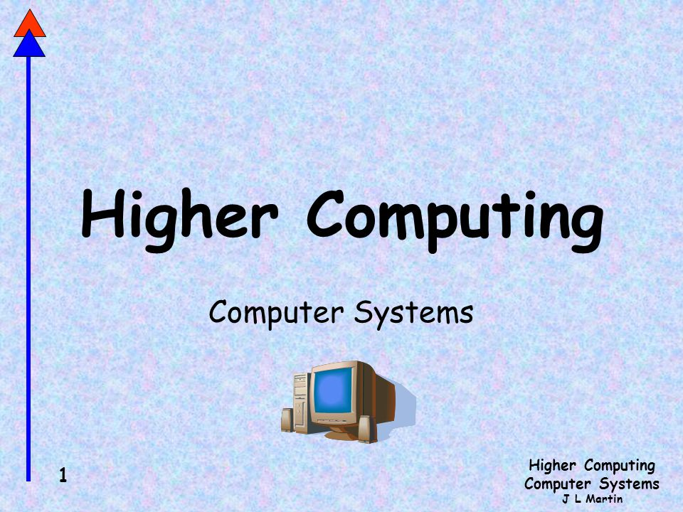 Higher Computing Computer Systems