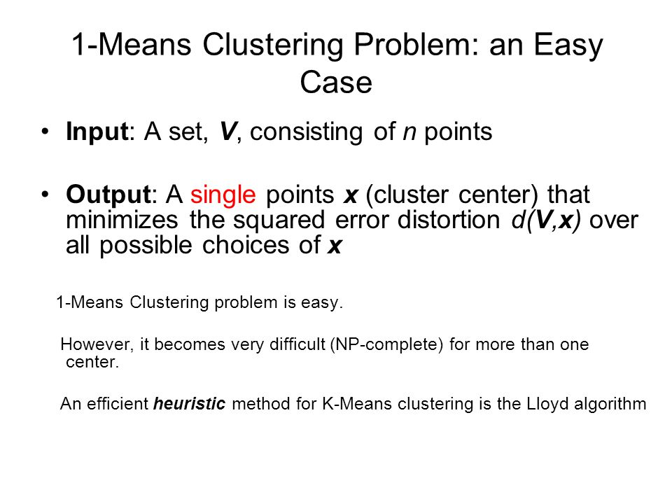 1-Means Clustering Problem: an Easy Case