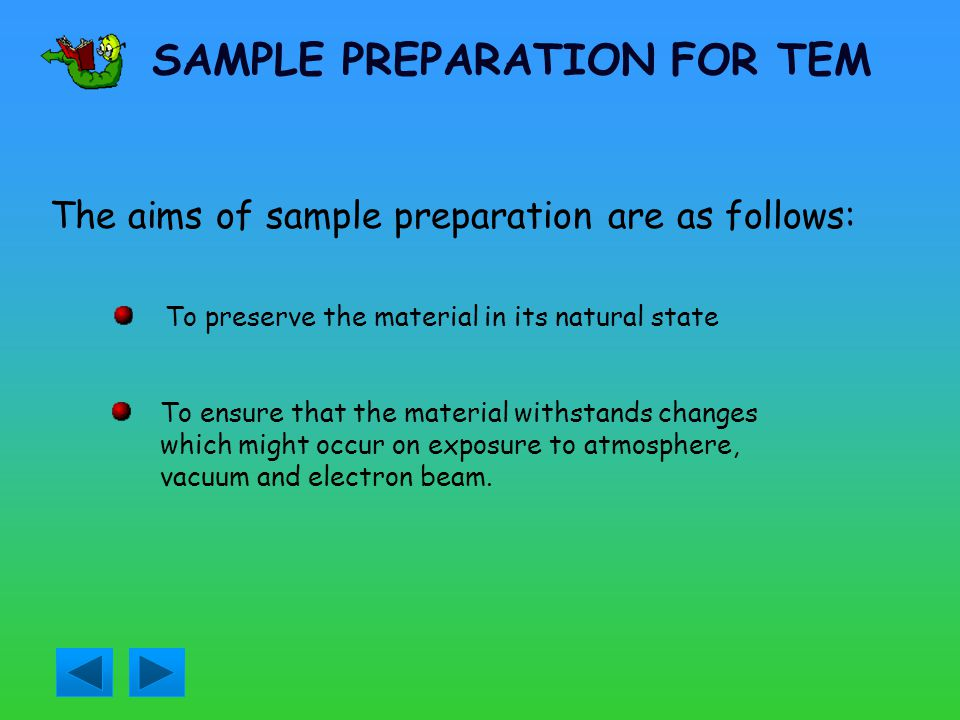 SAMPLE PREPARATION FOR TEM