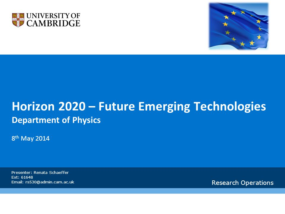 Horizon 2020 – Future Emerging Technologies Department of Physics