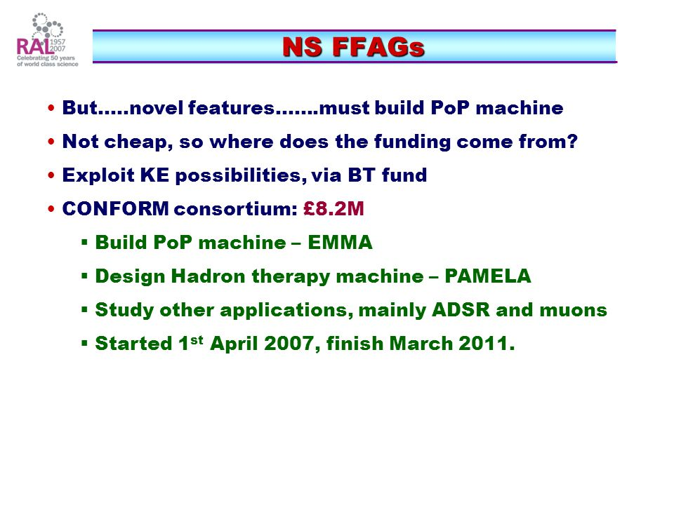 NS FFAGs But.....novel features must build PoP machine