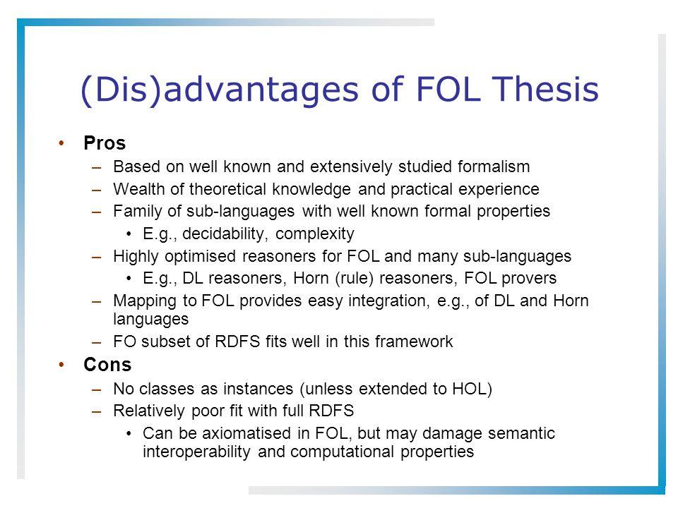 (Dis)advantages of FOL Thesis