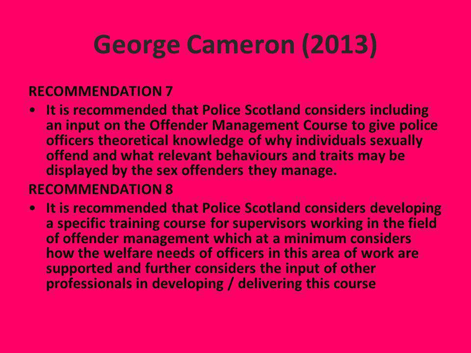 George Cameron (2013) RECOMMENDATION 7
