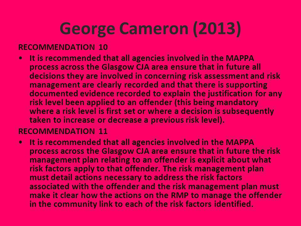 George Cameron (2013) RECOMMENDATION 10