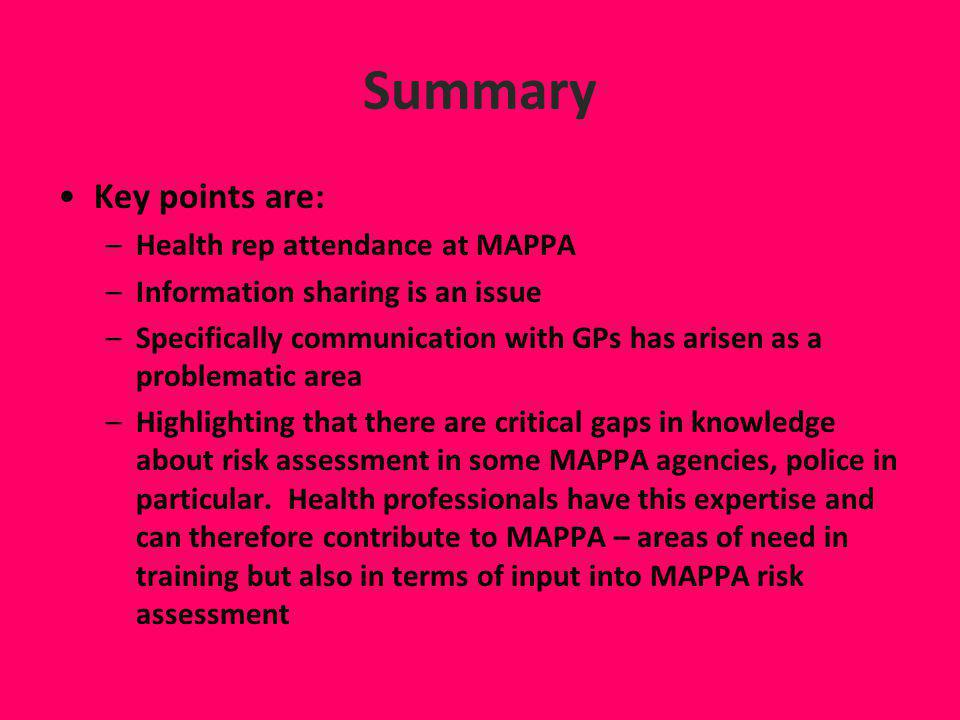 Summary Key points are: Health rep attendance at MAPPA