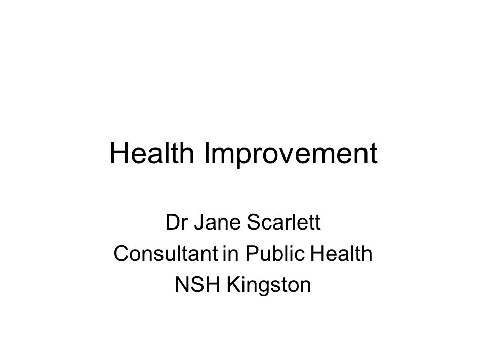 Dr Jane Scarlett Consultant in Public Health NSH Kingston