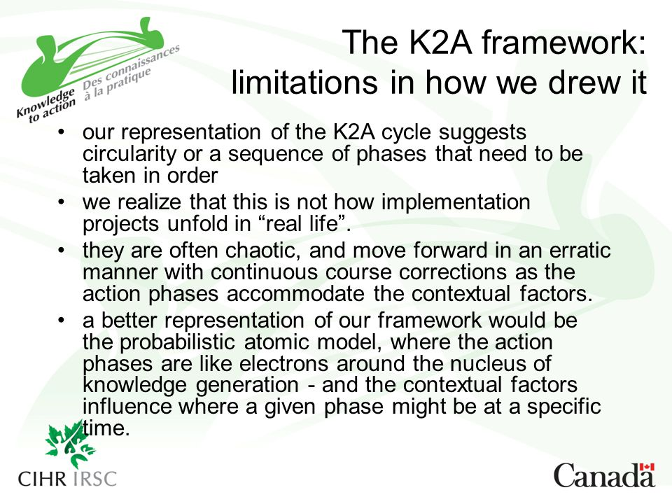 The K2A framework: limitations in how we drew it