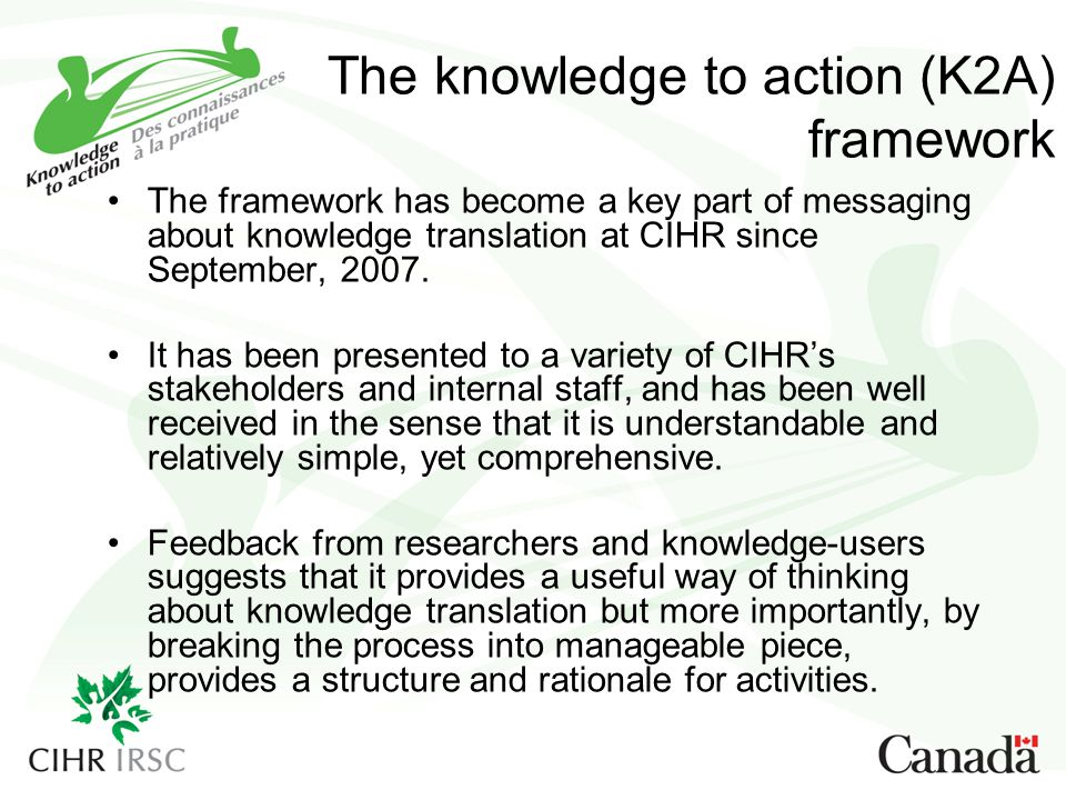 The knowledge to action (K2A) framework