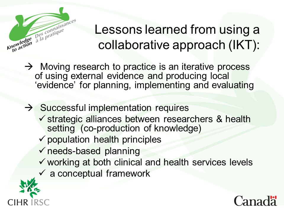 Lessons learned from using a collaborative approach (IKT):
