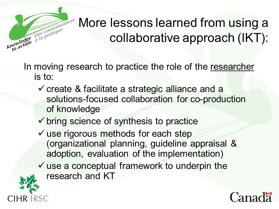 More lessons learned from using a collaborative approach (IKT):