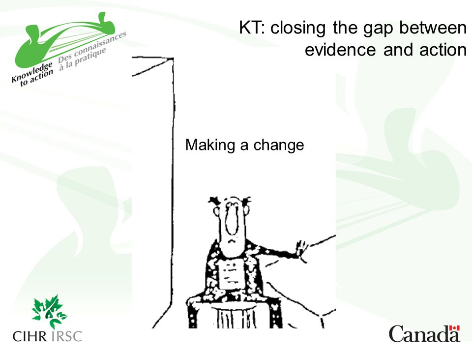 KT: closing the gap between evidence and action