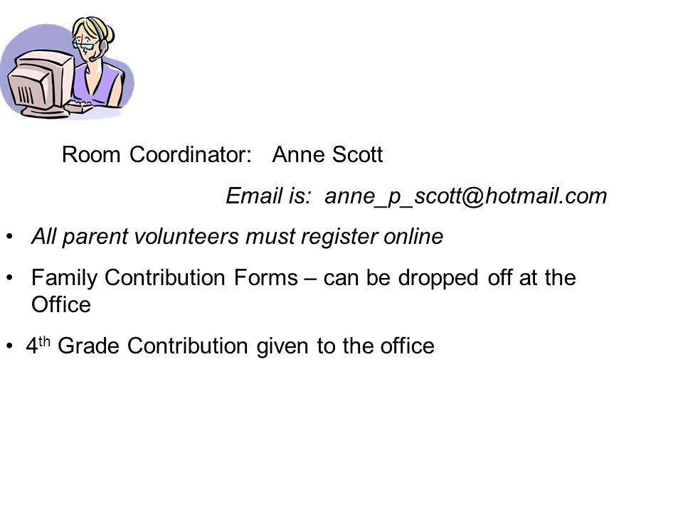 Room Coordinator: Anne Scott
