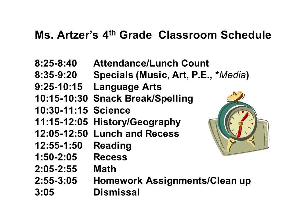 Ms. Artzer's 4th Grade Classroom Schedule 8:25-8:40