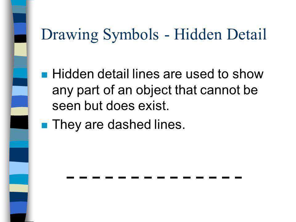 Drawing Symbols - Hidden Detail