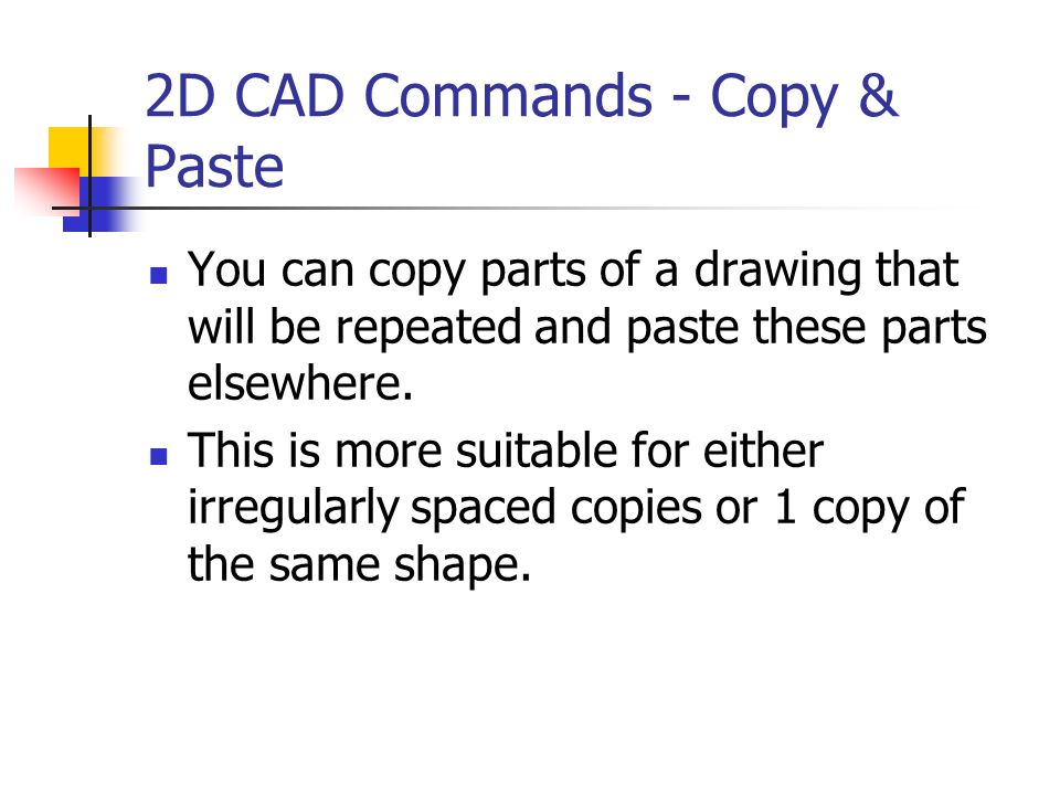 2D CAD Commands - Copy & Paste