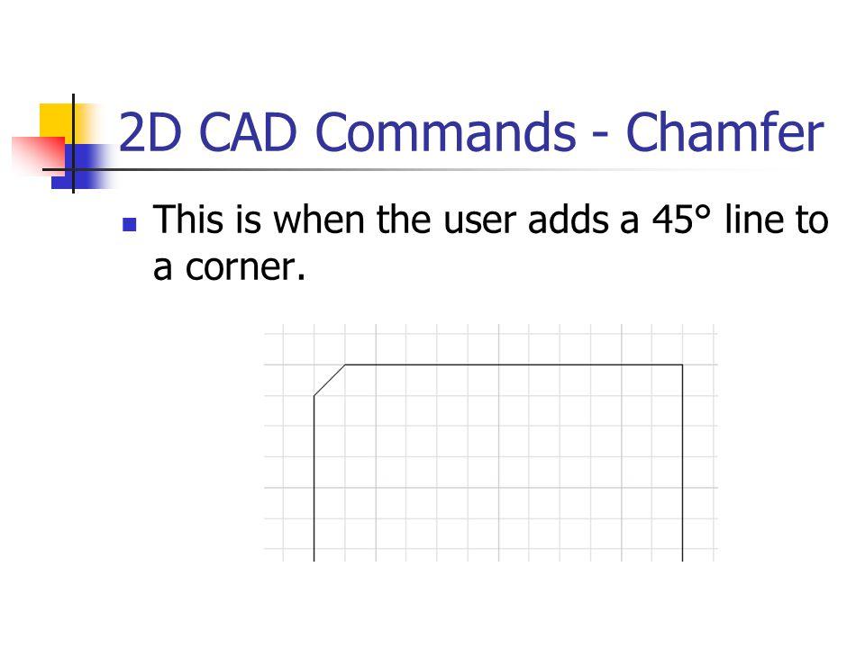 2D CAD Commands - Chamfer