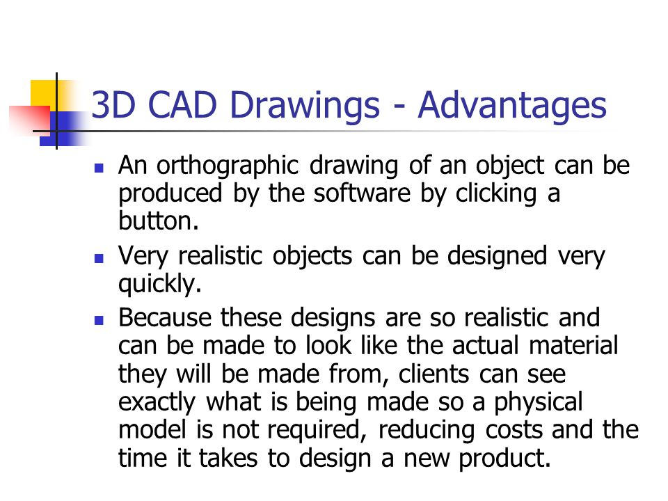 3D CAD Drawings - Advantages