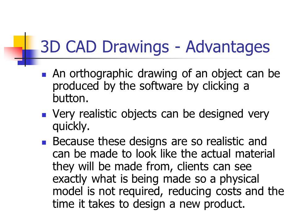 3D CAD Drawings - Advantages