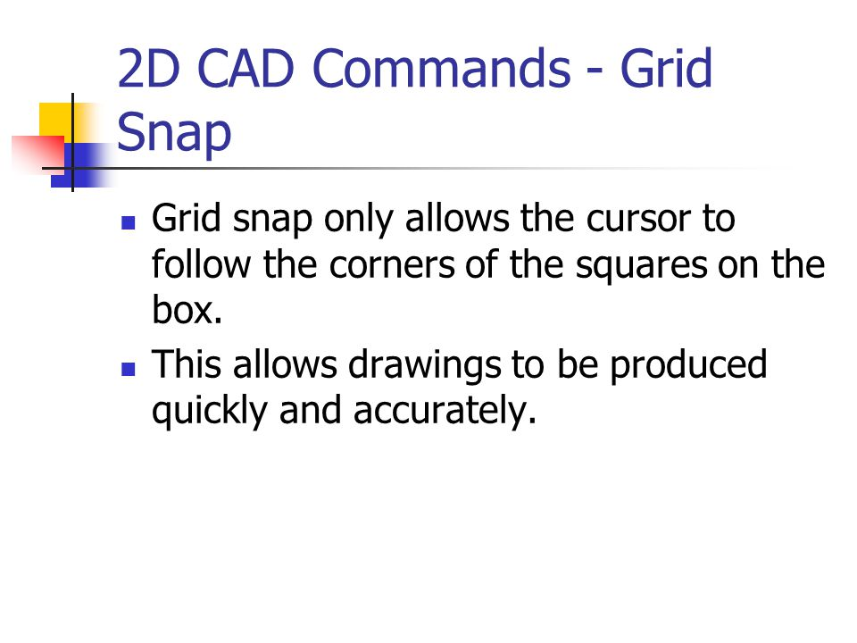 2D CAD Commands - Grid Snap