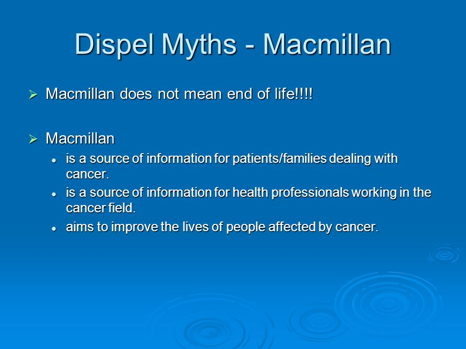 Dispel Myths - Macmillan