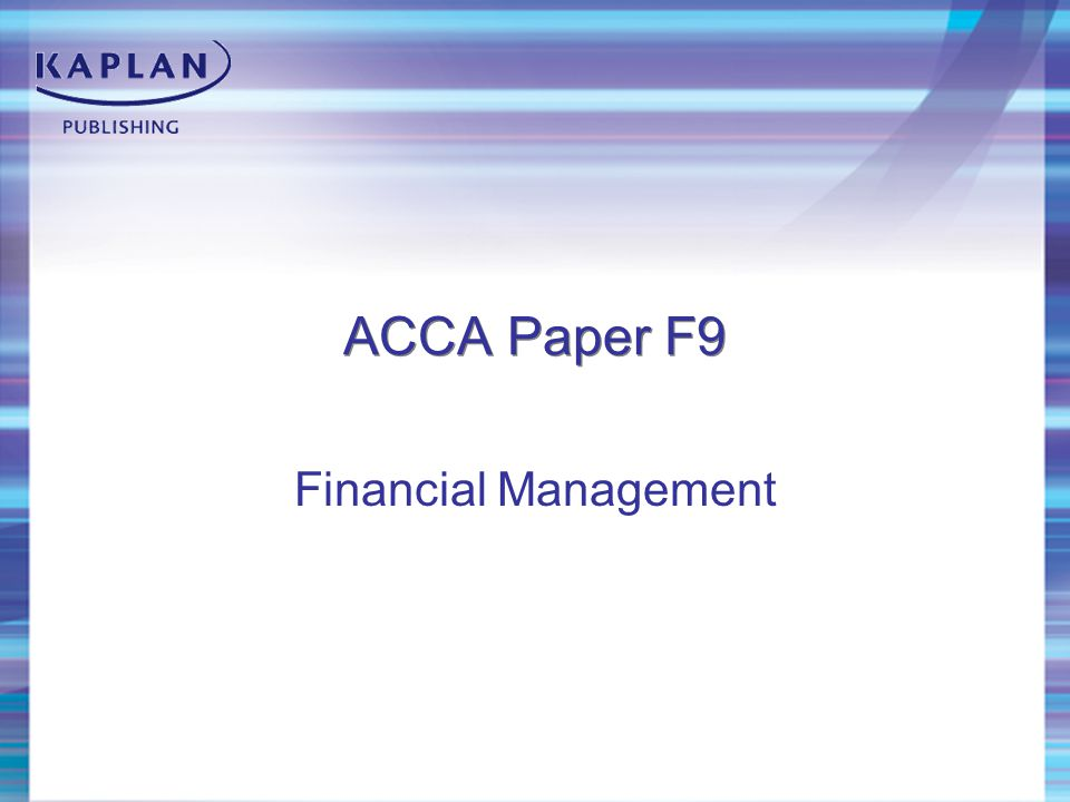 ACCA Paper F9 Financial Management