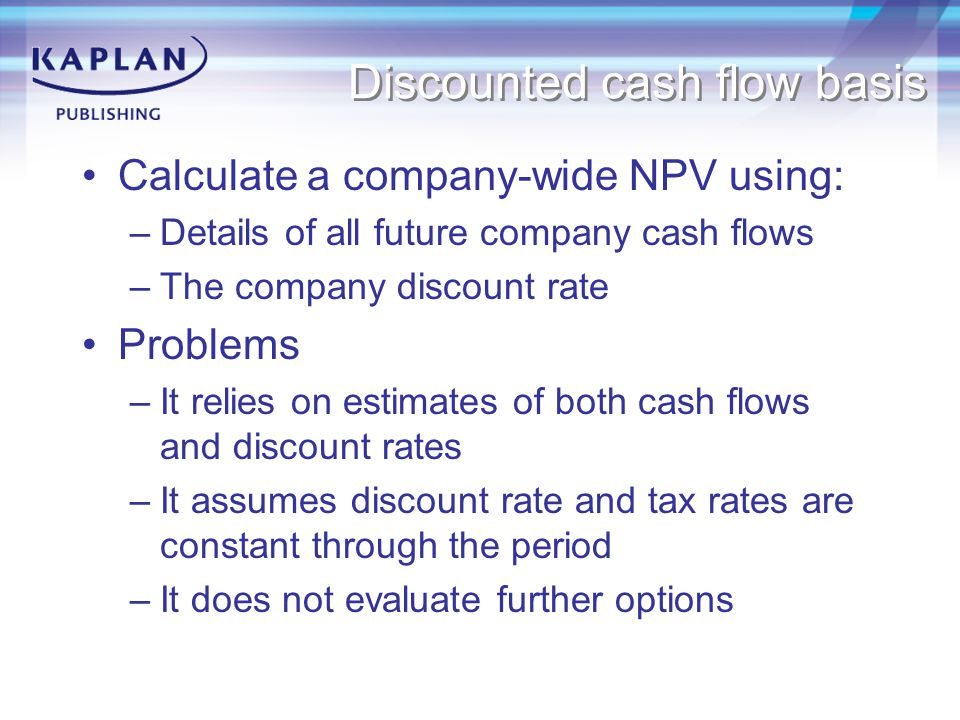 Discounted cash flow basis