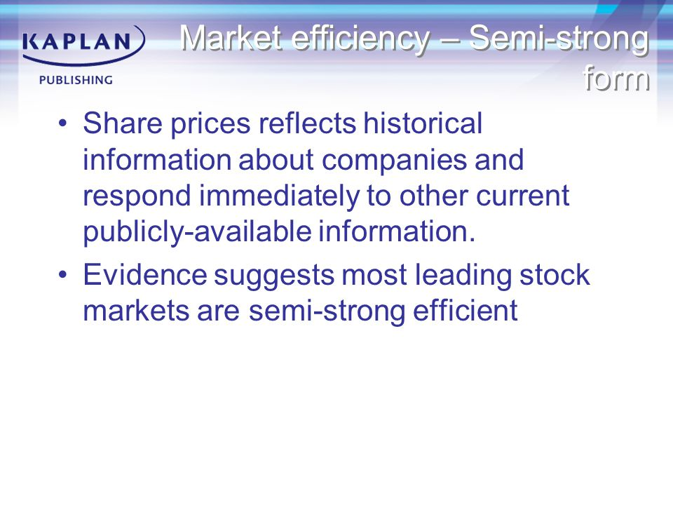 Market efficiency – Semi-strong form
