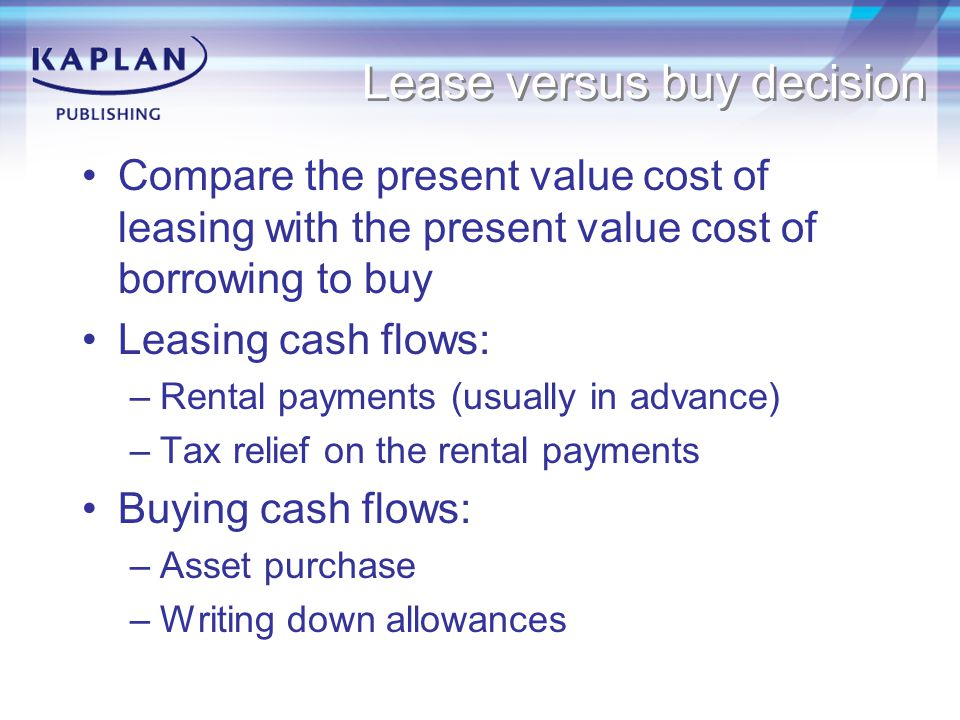 Lease versus buy decision