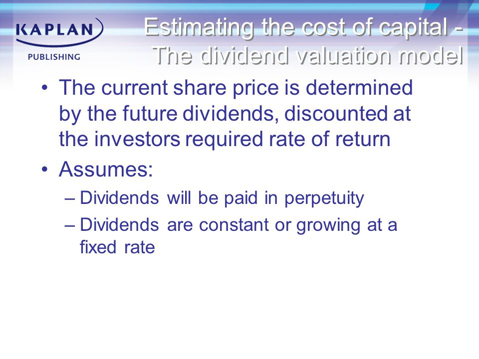 Estimating the cost of capital - The dividend valuation model