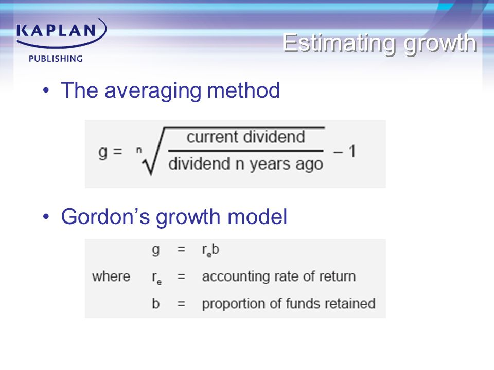 Estimating growth The averaging method Gordon's growth model