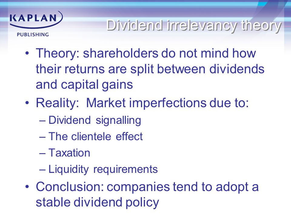 Dividend irrelevancy theory